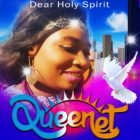 Dear Holy Spirit By QueenLet